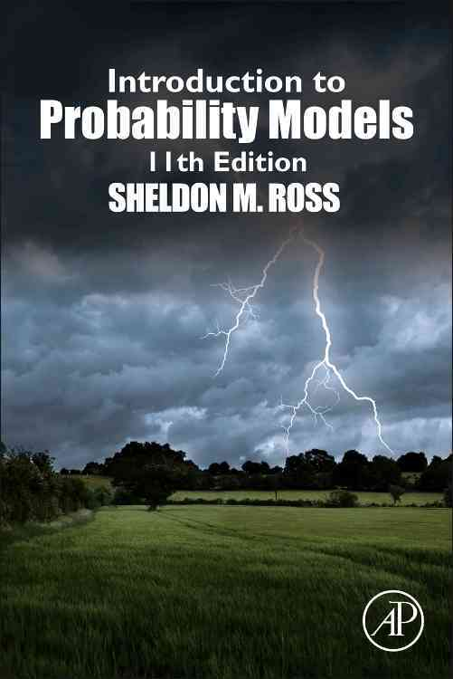 Introduction to Probability Models By Ross, Sheldon M.