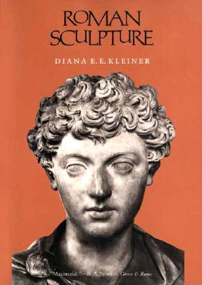 Roman Sculpture By Kleiner, Diana E. E.