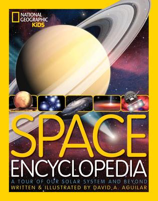 Space Encyclopedia By Aguilar, David A./ Aguilar, David A. (ILT)/ Tito, Dennis A. (FRW)
